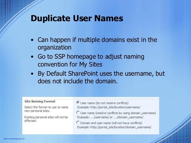 Duplicate User Names <ul><li>Can happen if multiple domains exist in the organization </li></ul><ul><li>Go to SSP homepage...
