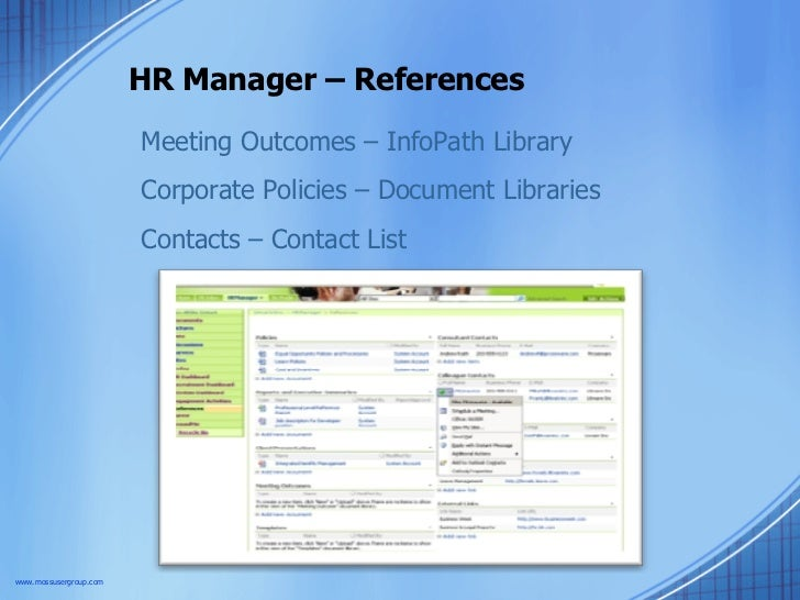 HR Manager – References Meeting Outcomes – InfoPath Library Corporate Policies – Document Libraries Contacts – Contact Lis...