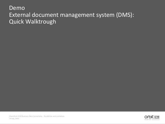 Demo External document management system (DMS): Quick Walktrough SharePoint 2010 Business Data Connectivity - Possibilitie...