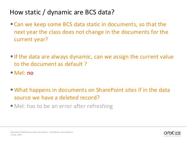 How static / dynamic are BCS data? Can we keep some BCS data static in documents, so that the next year the class does no...