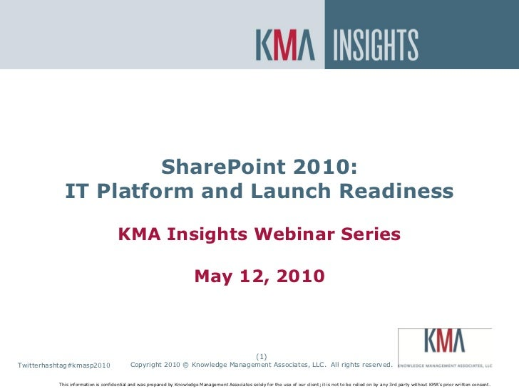 SharePoint On Premise or In the Cloud?                         SharePoint 2010:             IT Platform and Launch Readine...