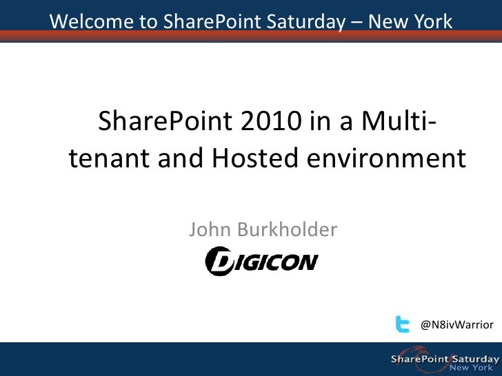 John Burkholder: SharePoint 2010 in a multi tenant and hosted environment-nyc
