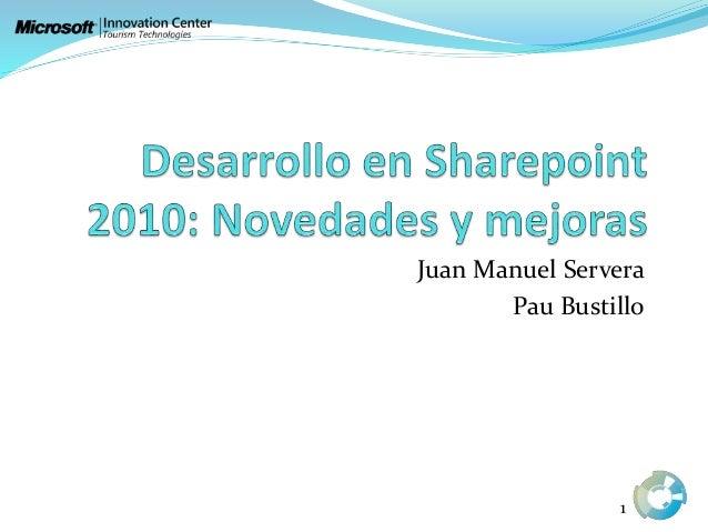 Juan Manuel Servera Pau Bustillo 1