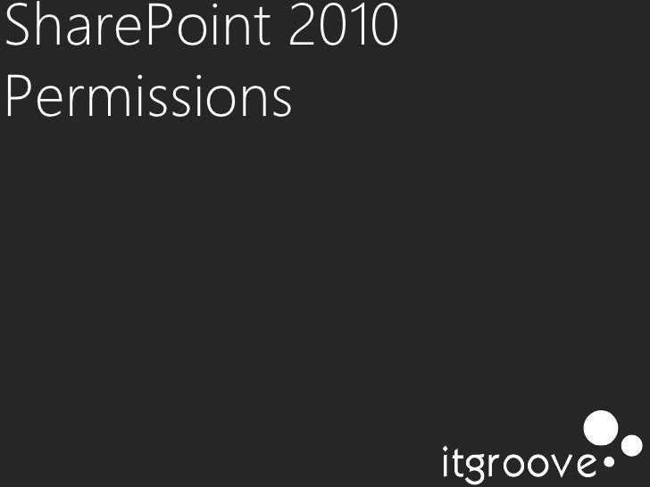SharePoint 2010Permissions