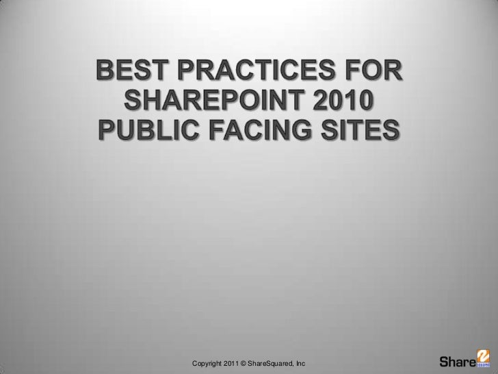 Best Practices for SharePoint 2010 Public Facing Sites<br />