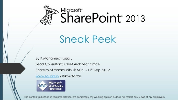 2013                              Sneak Peek          By K.Mohamed Faizal ,          Lead Consultant, Chief Architect Offi...