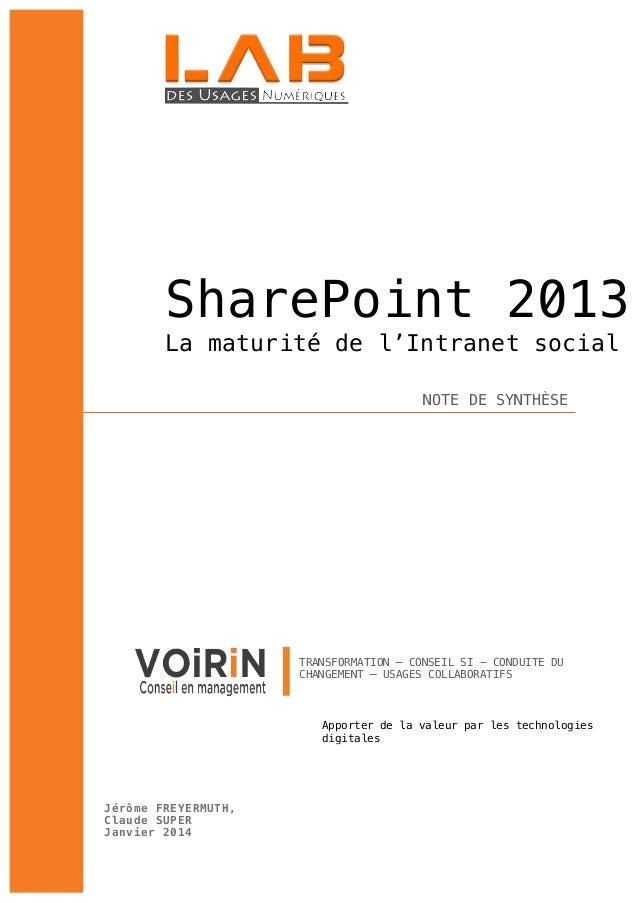 SharePoint 2013 La maturité de l'Intranet social NOTE DE SYNTHÈSE  TRANSFORMATION – CONSEIL SI - CONDUITE DU CHANGEMENT – ...