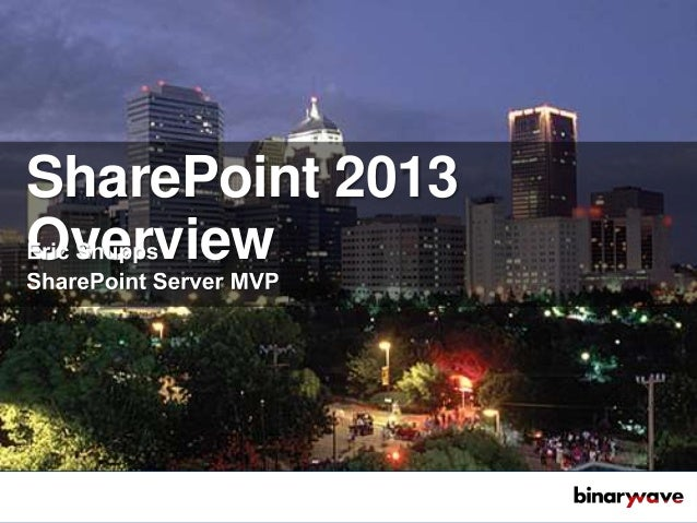 SharePoint 2013Overview