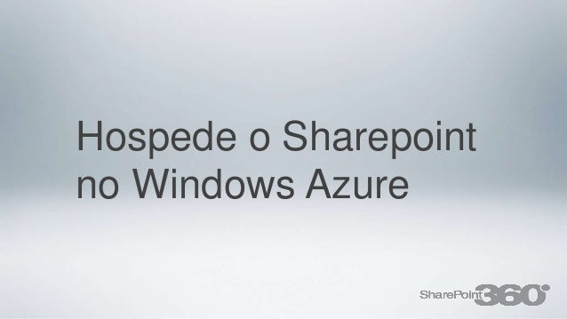 Hospede o Sharepointno Windows Azure