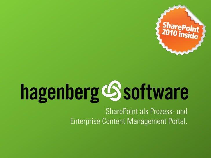 SharePoint als Prozess- und Enterprise Content Management Portal.