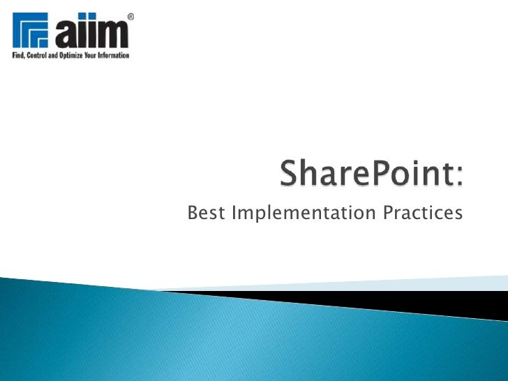 SharePoint:<br />Best Implementation Practices<br />