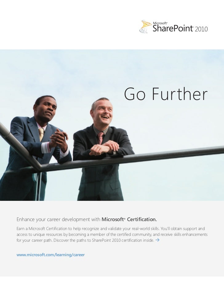 Go FurtherEnhance your career development with Microsoft® Certification.Earn a Microsoft Certification to help recognize a...