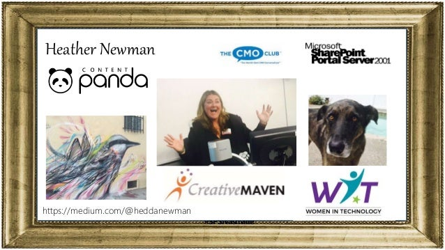 Tweet this Talk @heddanewman @contentpanda @SPSNashville #SPSNashville https://medium.com/@heddanewman Heather Newman
