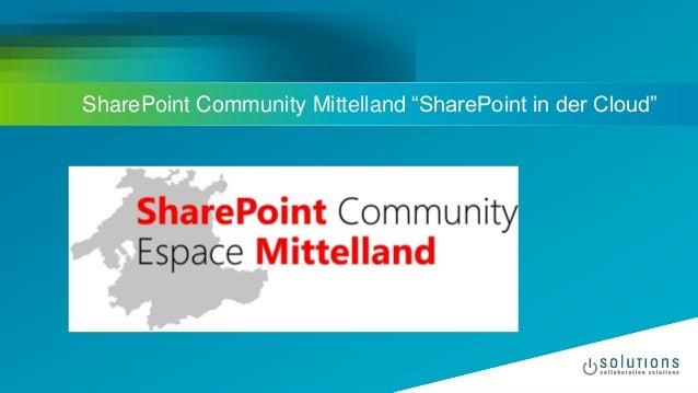 """SharePoint Community Mittelland """"SharePoint in der Cloud"""""""