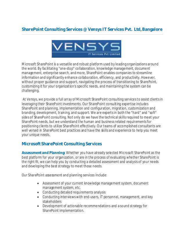 SharePoint Consulting Services @ Vensys IT Services Pvt. Ltd, BangaloreMicrosoft SharePoint is a versatile and robust plat...