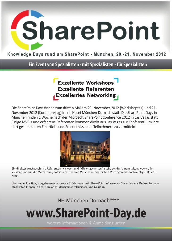 Ein Event von Spezialisten - mit Spezialisten - für SpezialistenDie SharePoint Days finden zum dritten Mal am 20. November ...