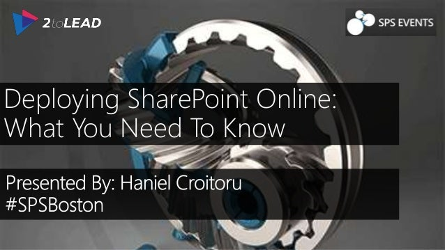 Deploying SharePoint Online: What You Need To Know