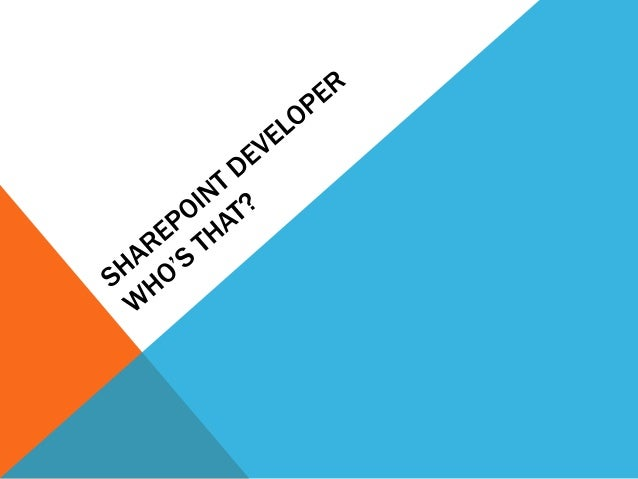 Share point developer who\'s that
