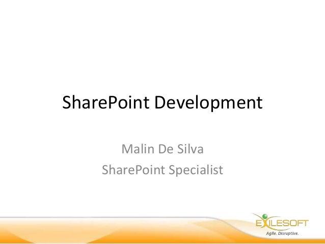 SharePoint Development  Malin De Silva  SharePoint Specialist
