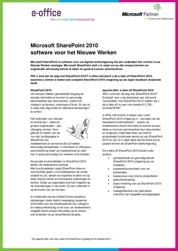 Microsoft SharePoint 2010software voor het Nieuwe WerkenMicrosoft SharePoint is software voor uw digitale werkomgeving die...