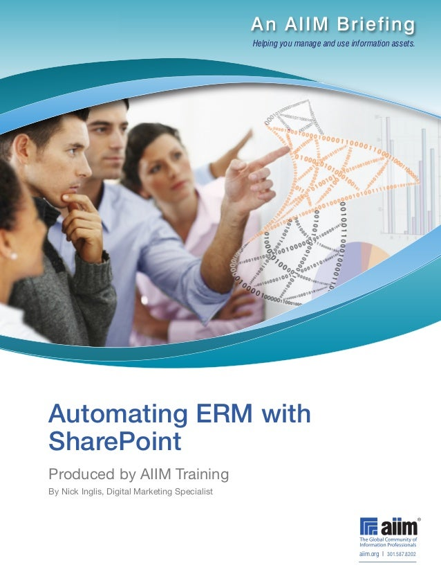 An AIIM Briefing                                               Helping you manage and use information assets.Automating ER...