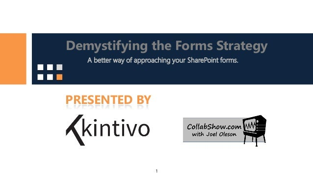 Demysifying SharePoint Forms Strategy - InfoPath is Dead Now What?