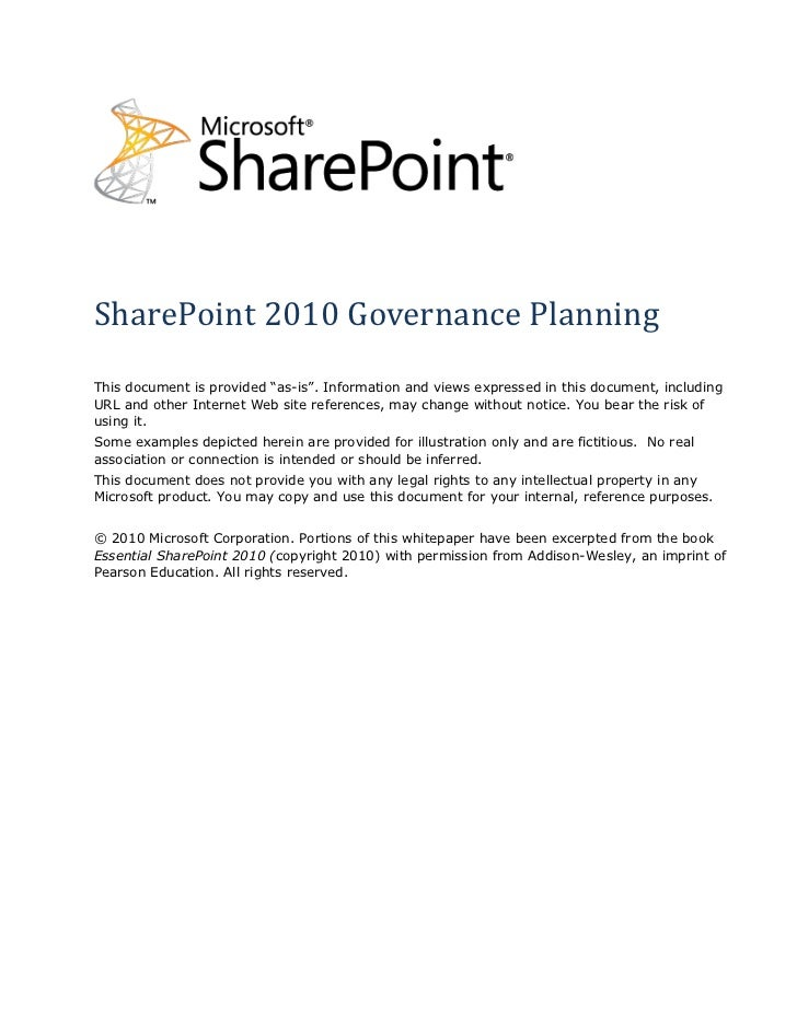 """SharePoint 2010 Governance PlanningThis document is provided """"as-is"""". Information and views expressed in this document, in..."""