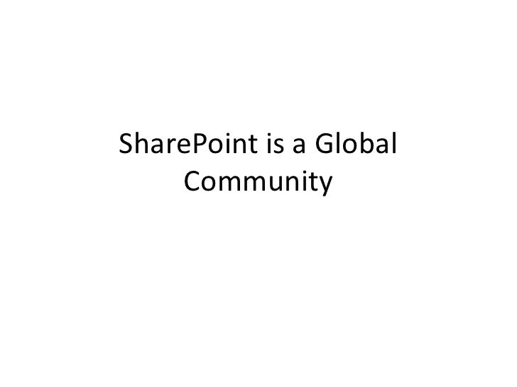 SharePoint is a Global Community<br />