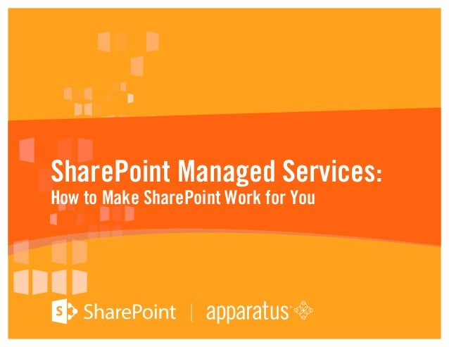 SharePoint Managed Services: How to Make SharePoint Work for You