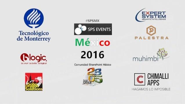 #SPSMX #SPSMX Como aprovechar SharePoint Online y Office 365 para gestión de registros empresariales Haaron Gonzalez Consu...