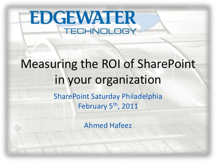 Measuring the ROI of SharePoint in your organization