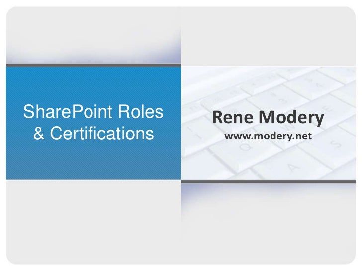 SharePoint Roles& Certifications<br />