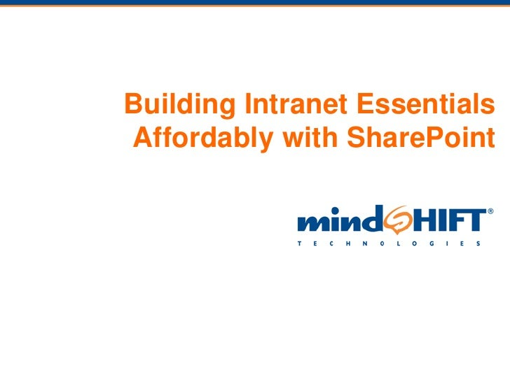 Building Intranet Essentials Affordably with SharePoint<br />