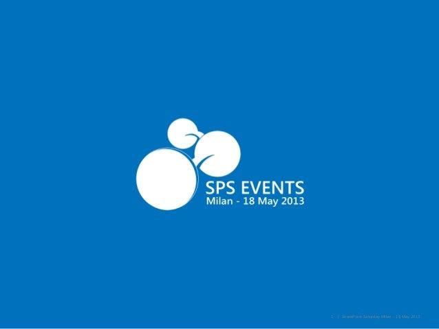 1 | SharePoint Saturday Milan – 18 May 2013