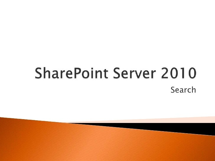 SharePoint Server 2010<br />Search<br />