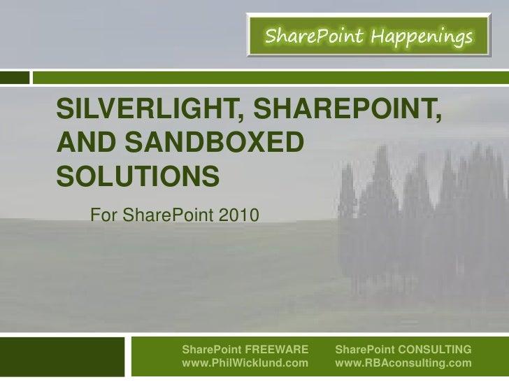 SharePoint Silverlight Sandboxed solutions