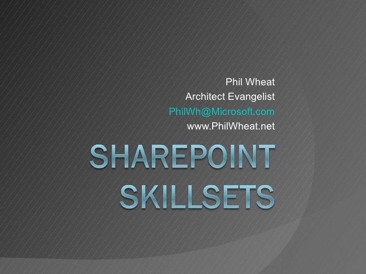 Phil Wheat Architect Evangelist [email_address] www.PhilWheat.net