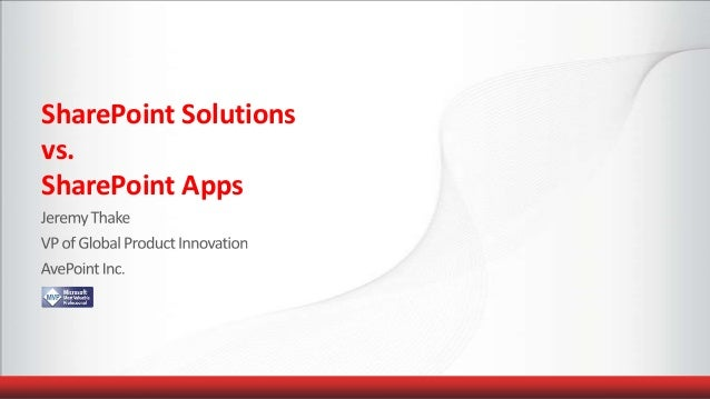 SharePoint Solutions vs. SharePoint Apps