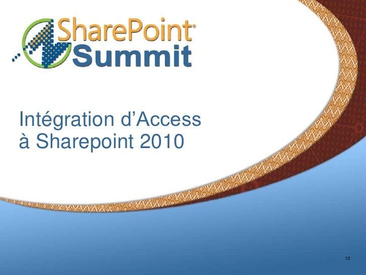 Intégration d'Accessà Sharepoint 2010                       12