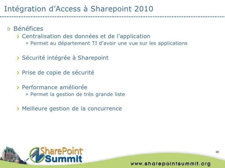 Intégration d'Access à Sharepoint 2010  Bénéfices    Centralisation des données et de l'application       Permet au départ...
