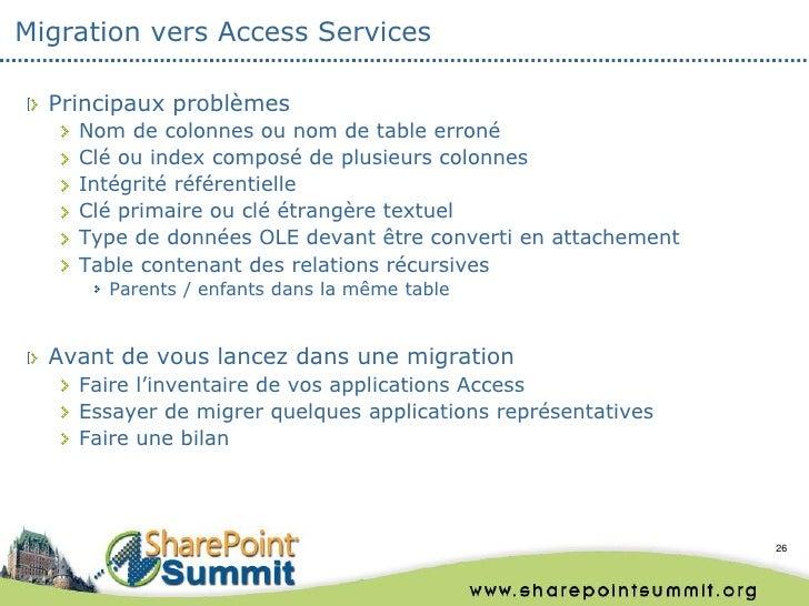 Migration vers Access Services  Principaux problèmes    Nom de colonnes ou nom de table erroné    Clé ou index composé de ...