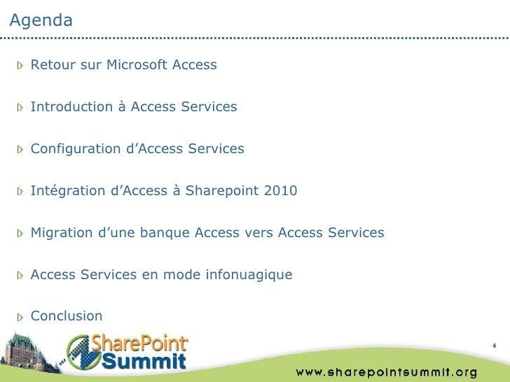Agenda Retour sur Microsoft Access Introduction à Access Services Configuration d'Access Services Intégration d'Access à S...
