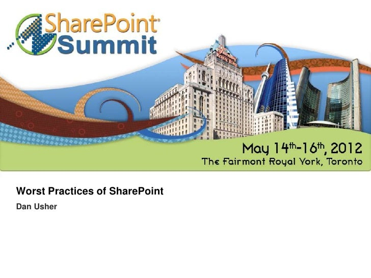 Worst Practices of SharePointDan Usher