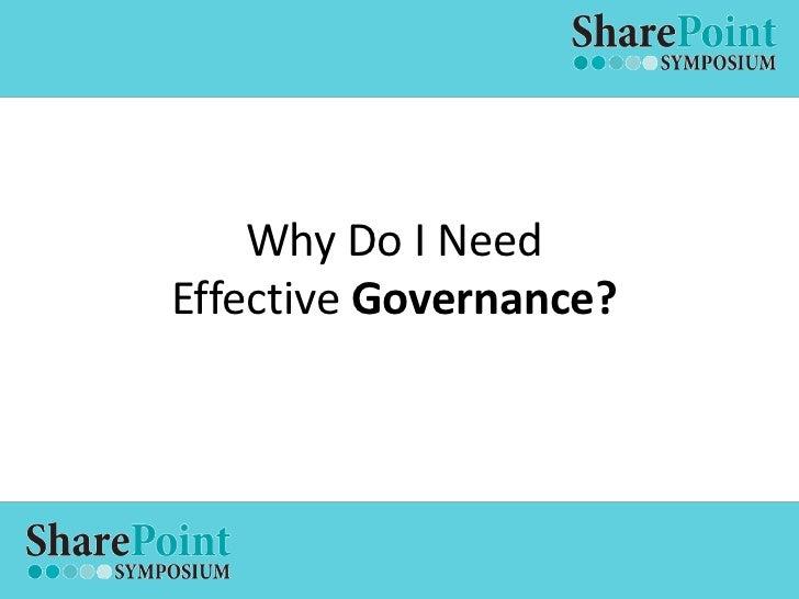 SharePoint Symposium - Governance Slide 3