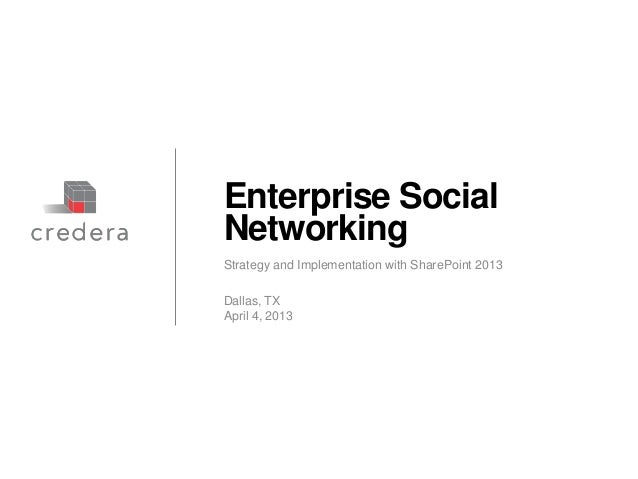 Enterprise Social Networking: Strategy and Implementation