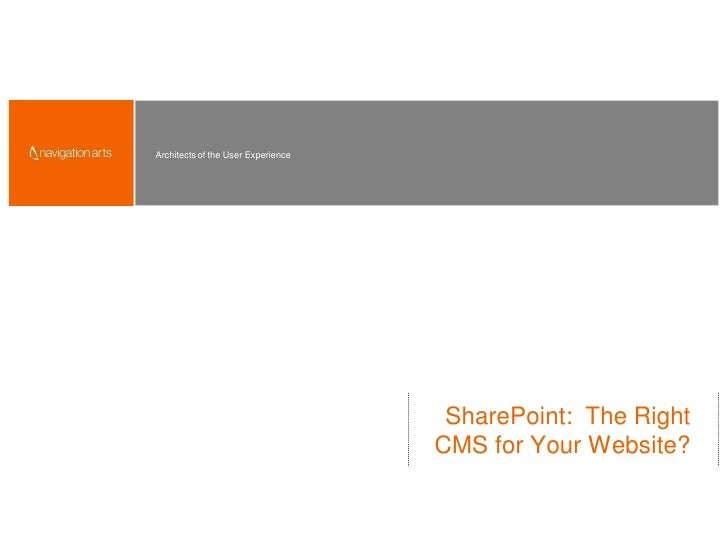 Architects of the User Experience                                          SharePoint: The Right                          ...