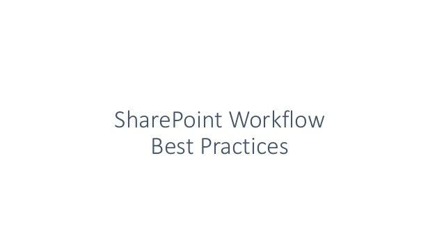SharePoint Workflow Best Practices