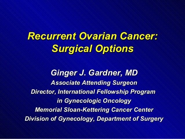 Dr Ginger Gardner On Recurrent Ovarian Cancer Share Program