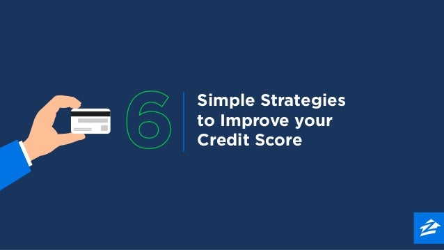 Simple Strategies to Improve your Credit Score