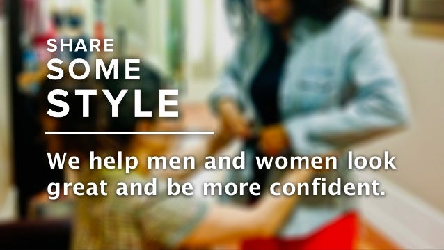 We help men and women look great and be more confident.